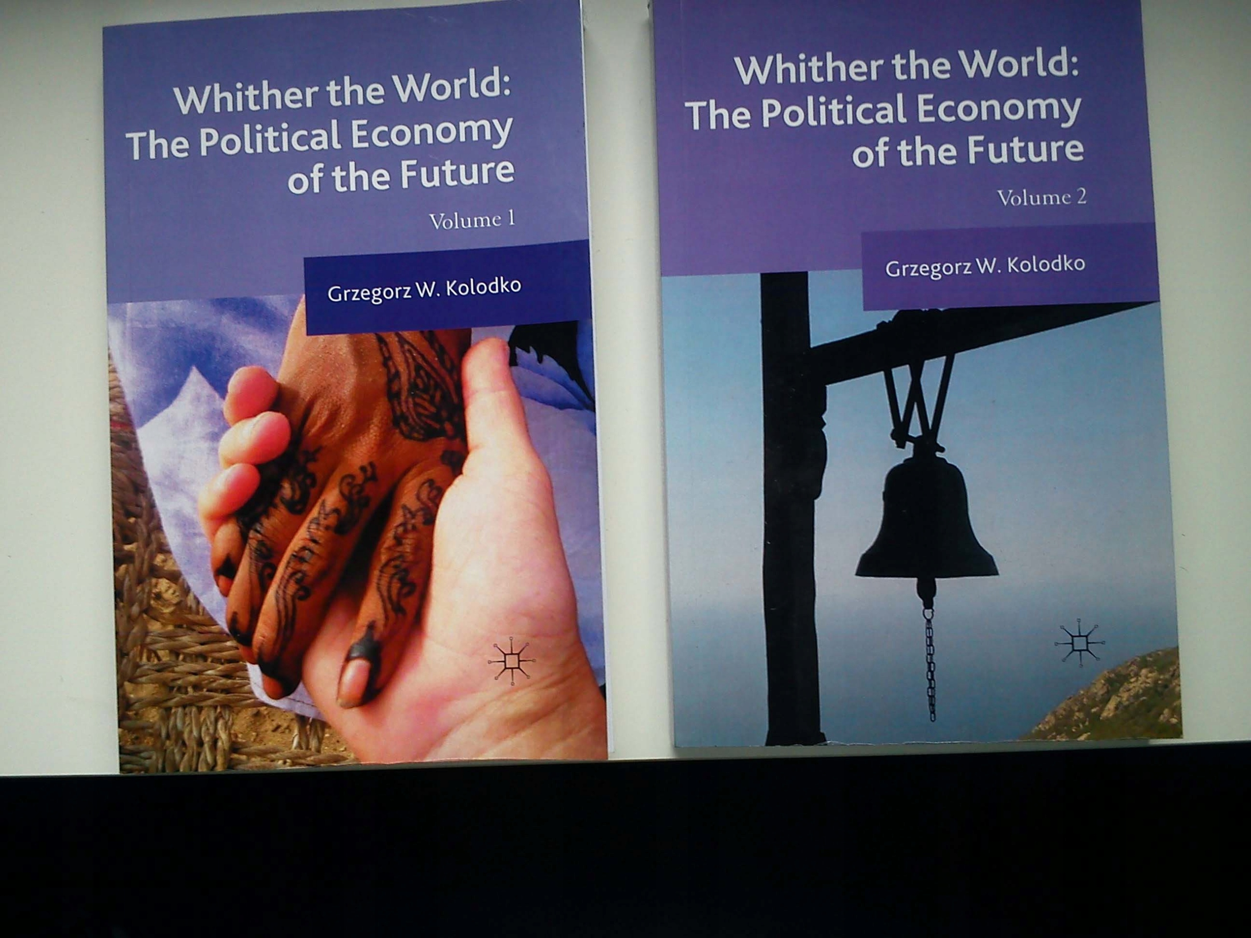 Whither the World: The Political Economy of the Future, Volume 1