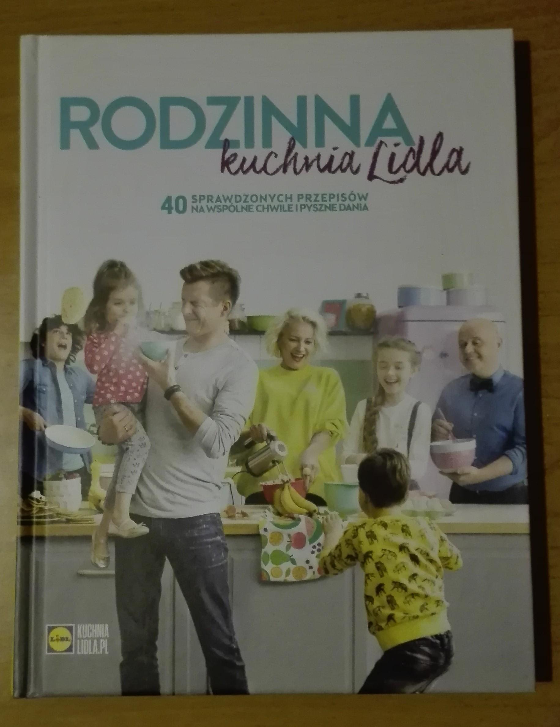 Okrasa Rodzinna Kuchnia Lidla 40 Przepisów 7133336442