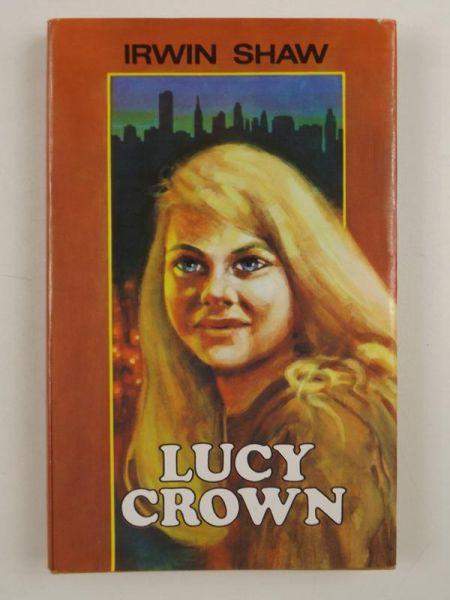 Lucy Crown Irwin Shaw 7242116859 Oficjalne Archiwum Allegro