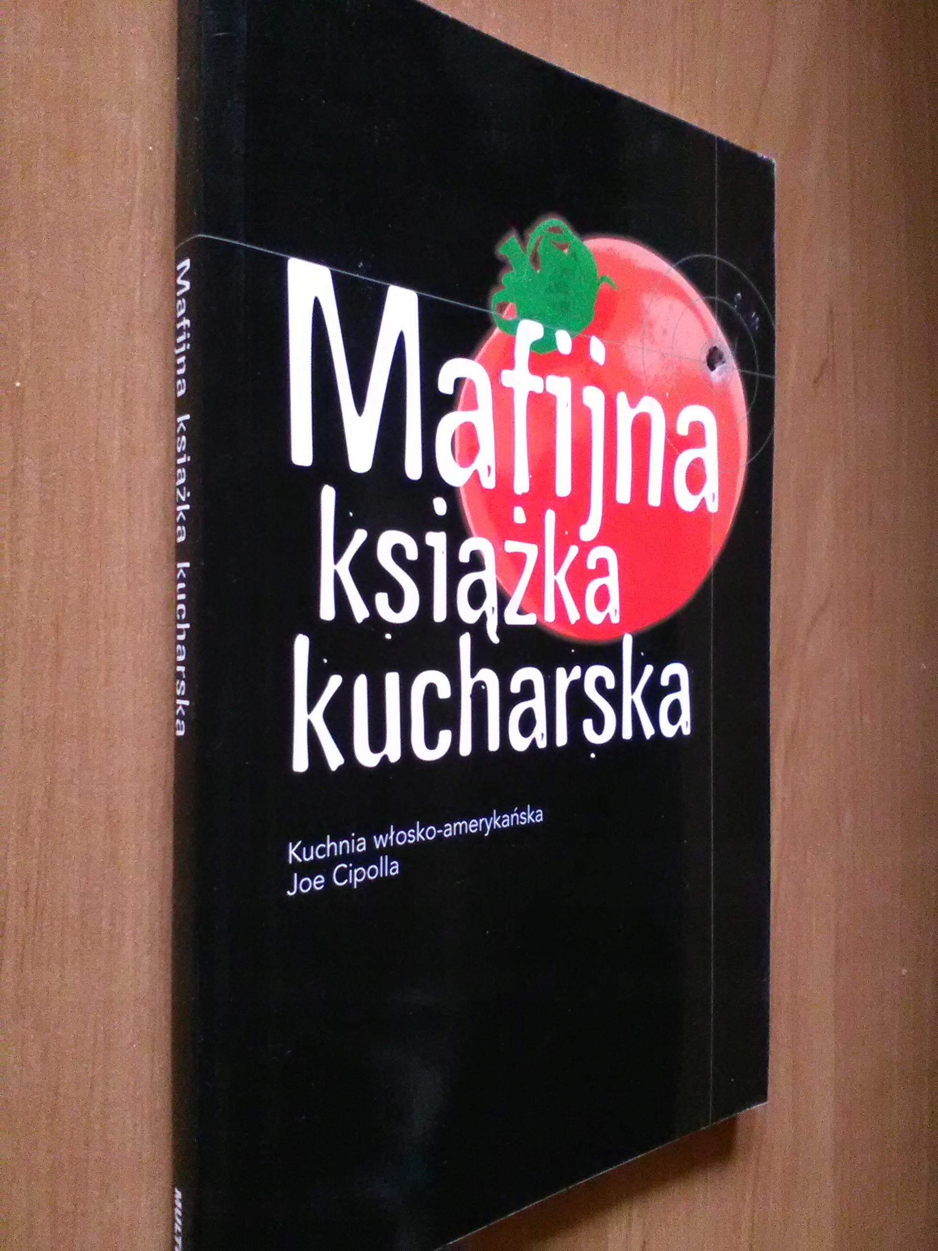 Mafijna Książka Kucharska Joe Cipolla