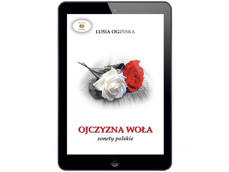 Ojczyzna Woła Sonety Lusia Ogińska 6700943207