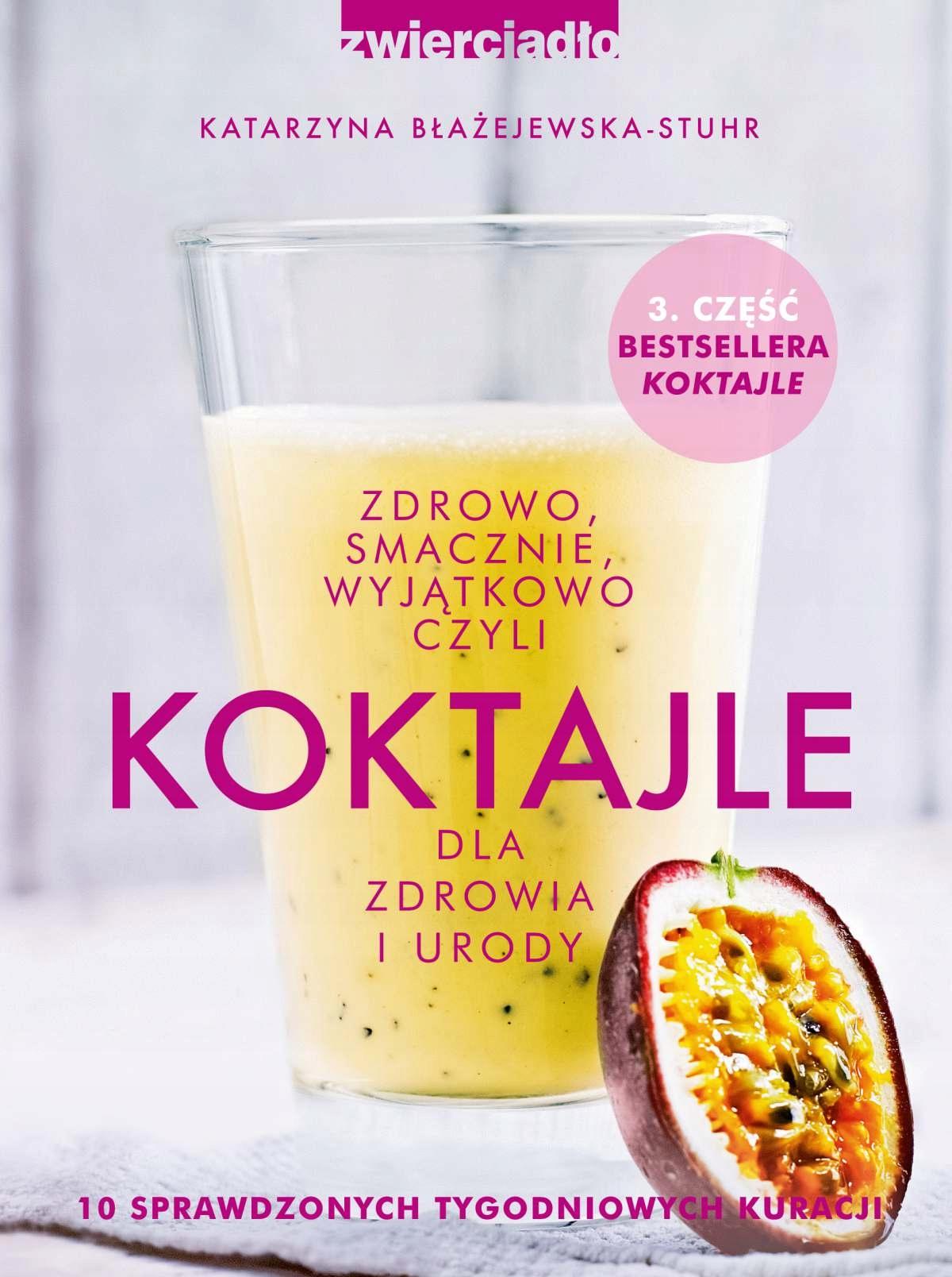 Koktajle dla... Katarzyna Błażejewska-Stuhr