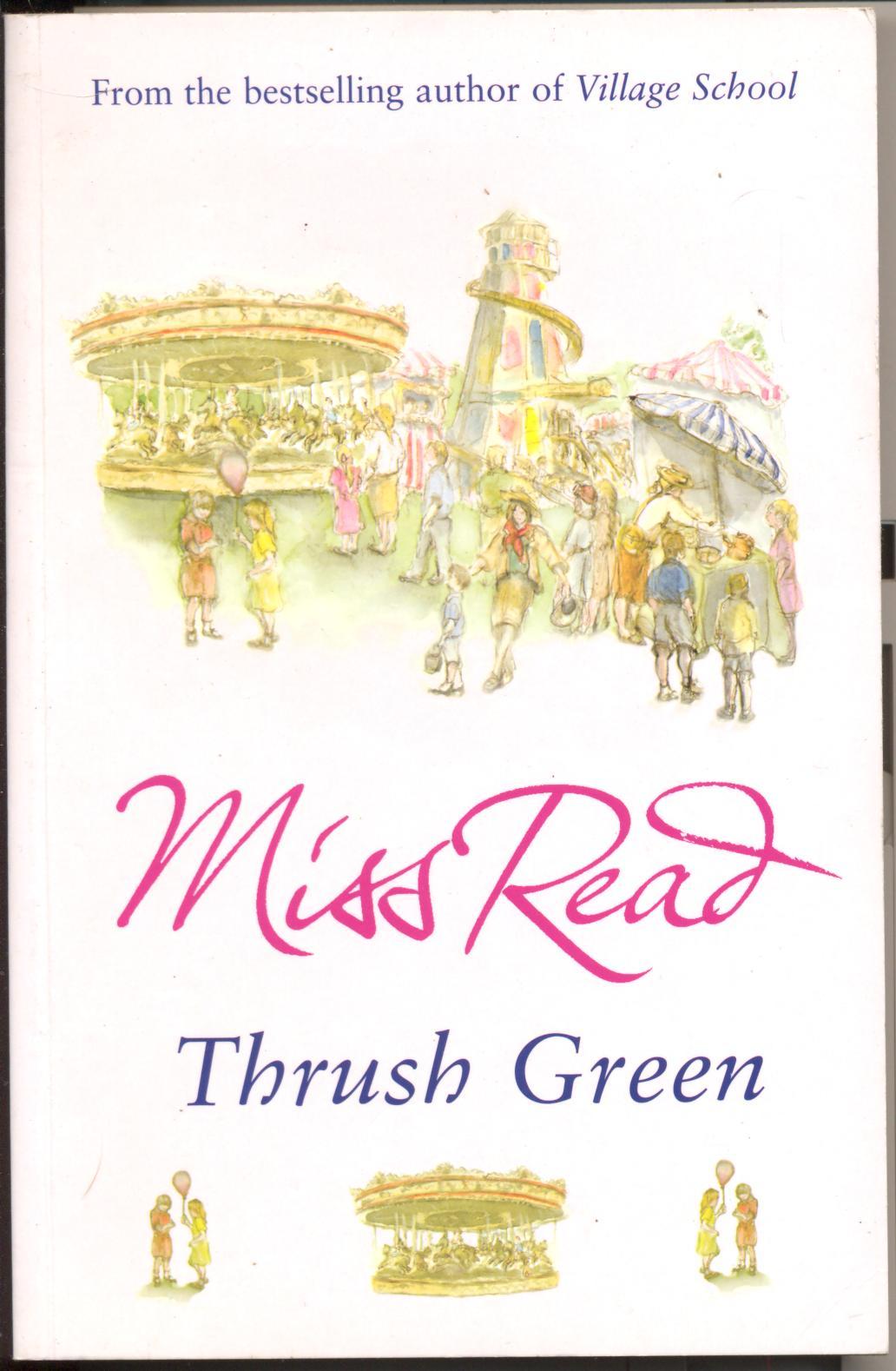 Thrush Green - Miss Read