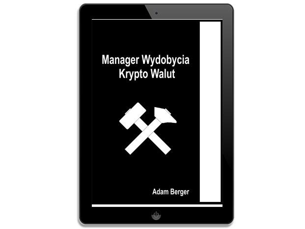 Menager Wydobycia Krypto Walut. Adam Berger