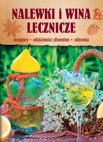 Nalewki i wina lecznicze Krzysztof Żywczak
