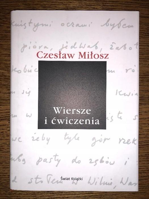 Czesław Miłosz Wiersze I ćwiczenia 7744016574