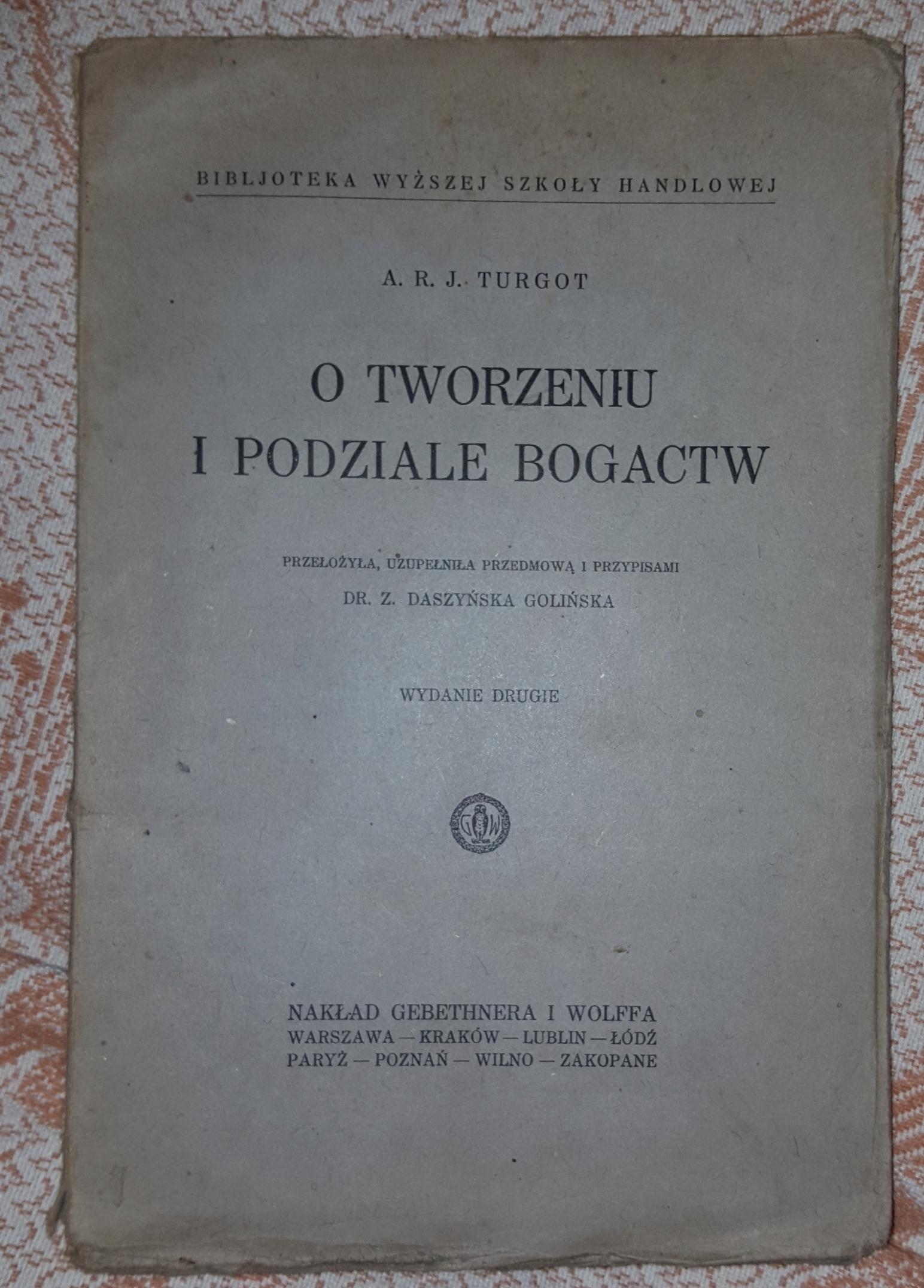 O TWORZENIU I PODZIALE BOGACTW- TURGOT, 1927