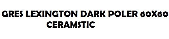 Gres Połysk Beton Lexington Dark Poler Ceramstic 7419006298
