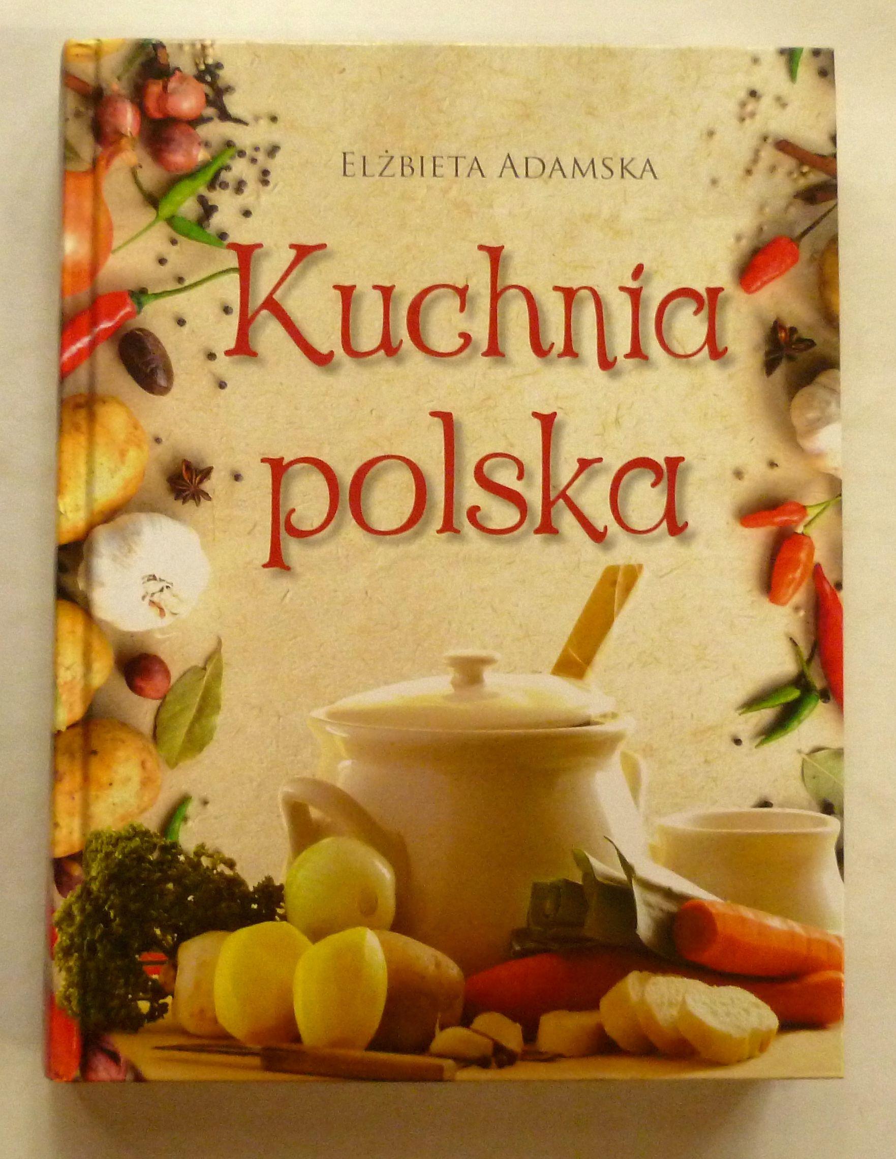 Kuchnia Polska Elzbieta Adamska 7067934934 Oficjalne Archiwum