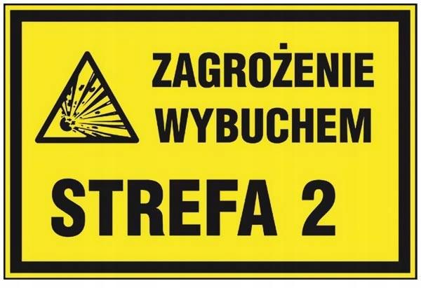 TABLICZKA ZNAK ZAGROENIE WYBUCHEM STREFA 2 BHP