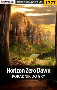 Horizon Zero Dawn - poradnik do gry Ebook.