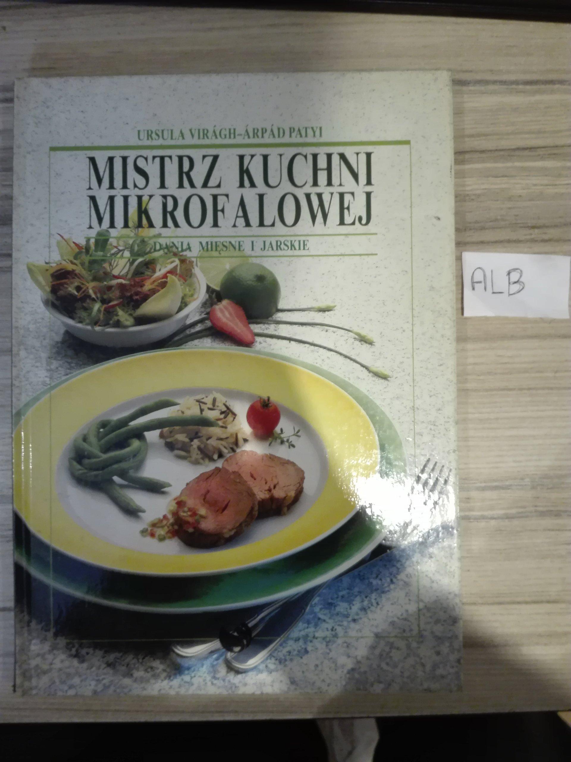 Mistrz Kuchni Mikrofalowej Dania Mięsne I Jarskie