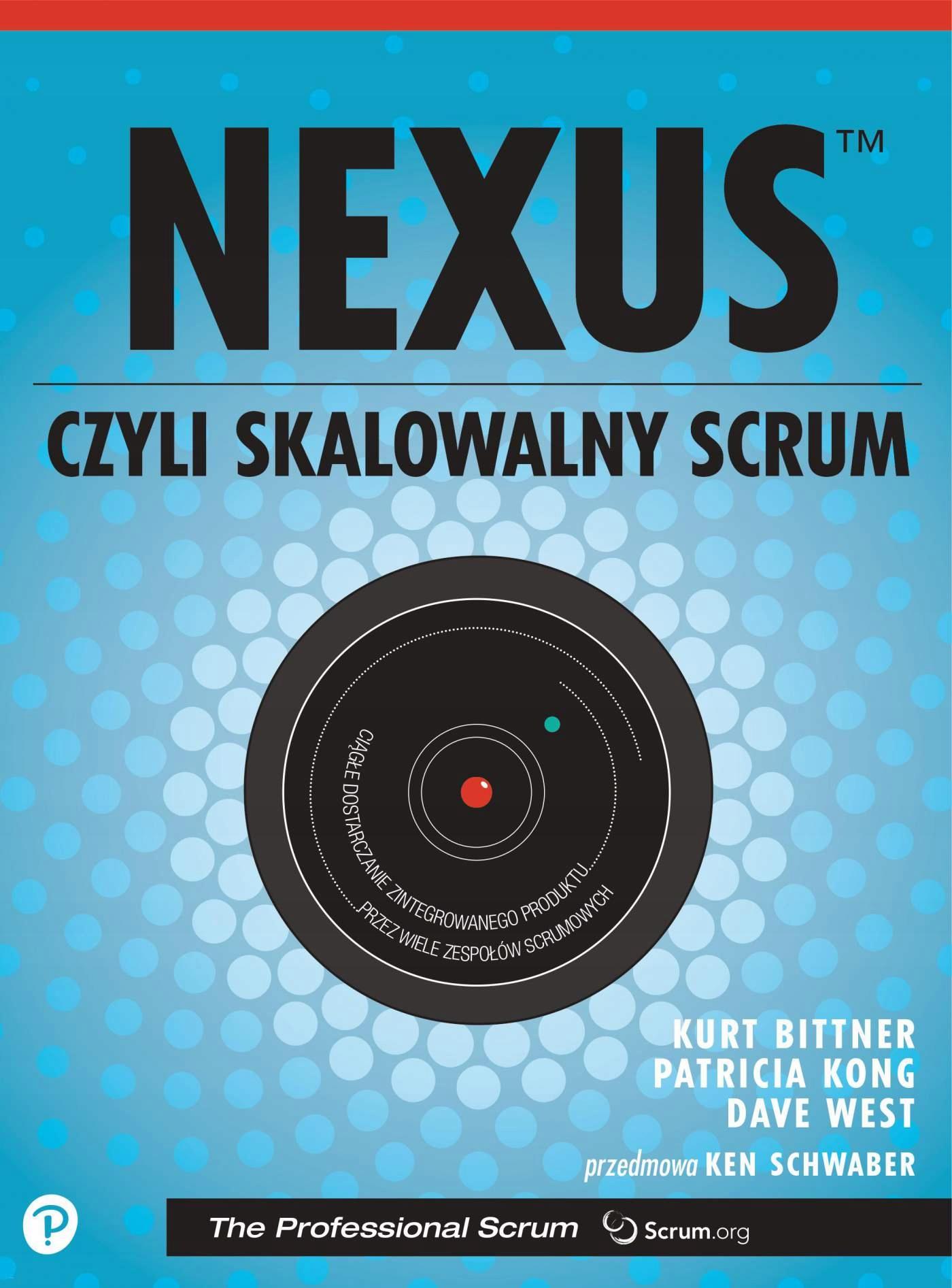 Nexus, czyli skalowalny Scrum Patricia Kong