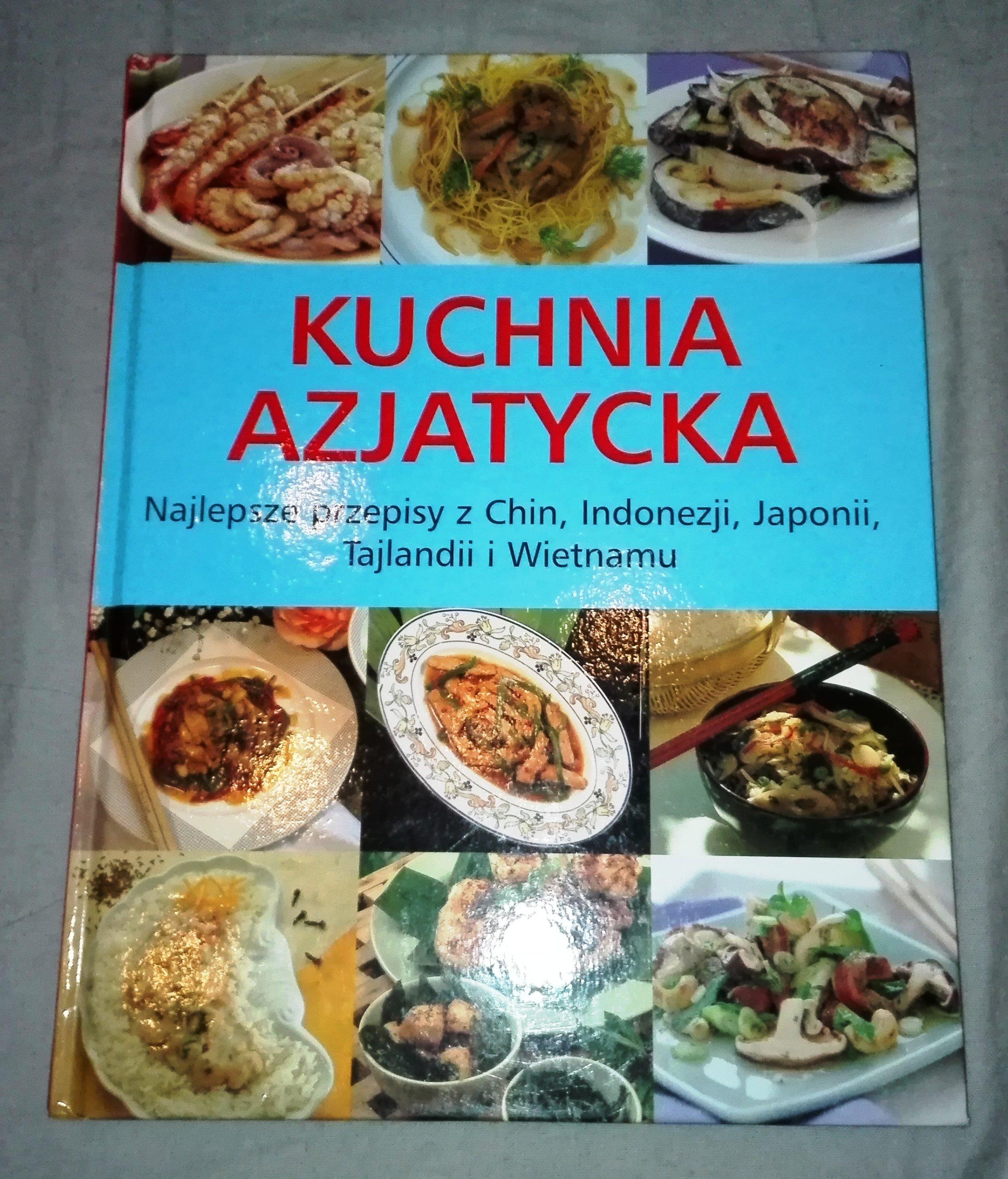 Kuchnia Azjatycka Najlepsze Przepisy Chiny Japonia 7091449322
