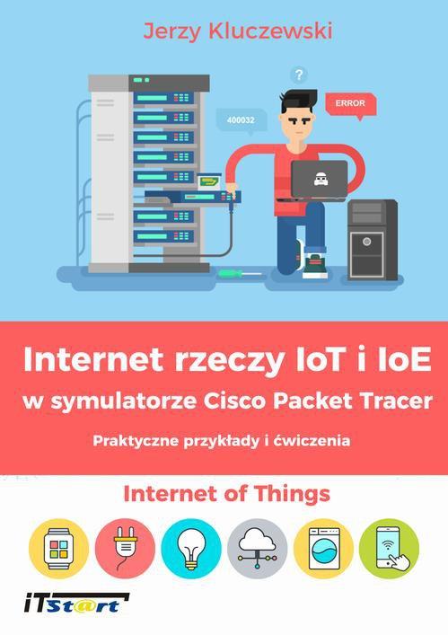 Internet rzeczy IoT i IoE w... Jerzy Kluczewski