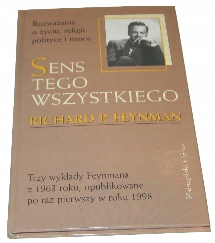 Sens tego wszystkiego Richard P. Feynman /SRL