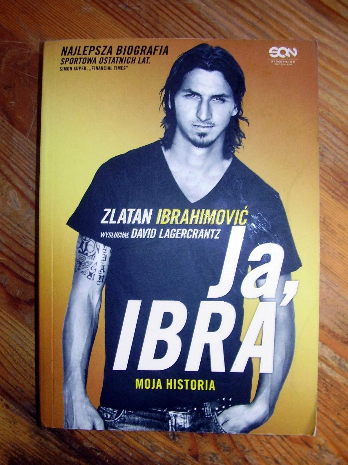8ba1bbd86 IBRAHIMOVIĆ - JA IBRA MOJA HISTORIA - 6440720086 - oficjalne archiwum  allegro
