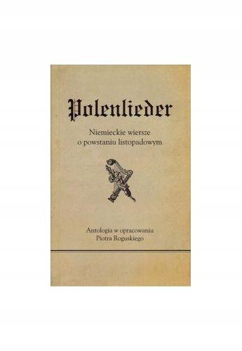 Polenlieder Niemieckie Wiersze O Powstaniu 7428304430
