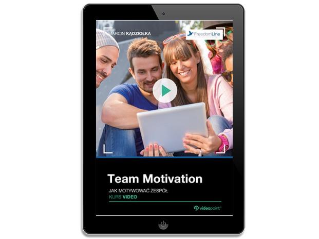 Team Motivation. Jak motywować zespół. Kurs_kwd
