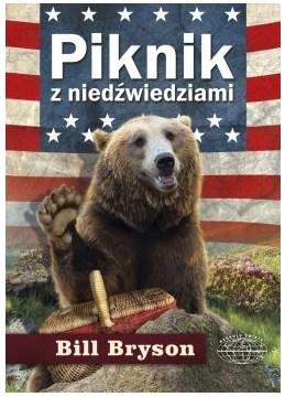"""""""Piknik z niedźwiedziami"""" Bill Bryson – recenzja"""