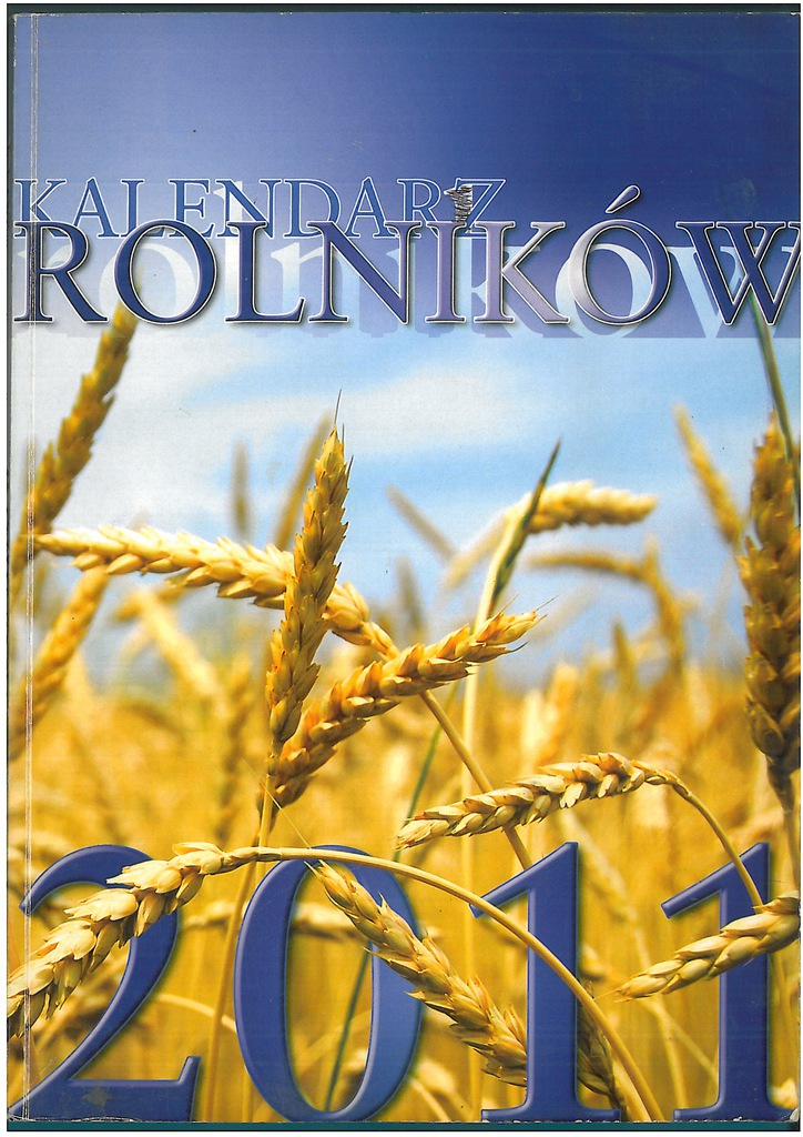 Kalendarz Rolnikow 2011 7227699748 Oficjalne Archiwum Allegro