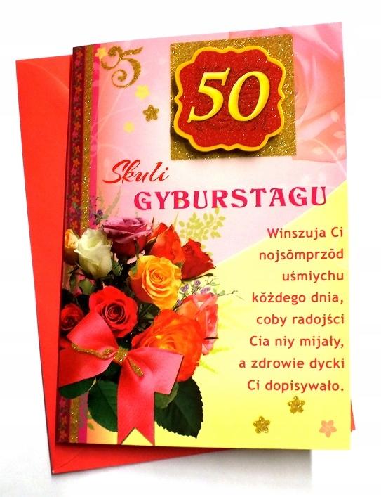Kartka 50 Urodziny 50 Lat życzenia Po śląsku Gwara