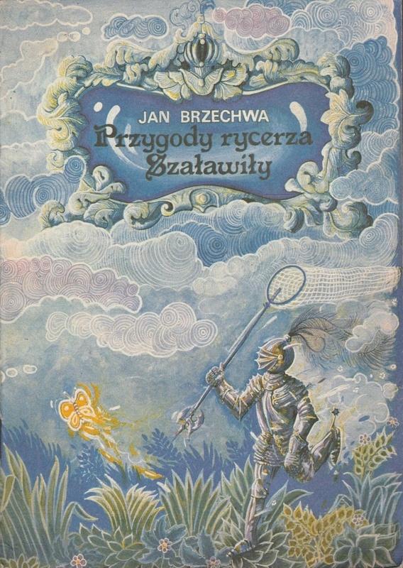 Przygody Rycerza Szaławiły Jan Brzechwa