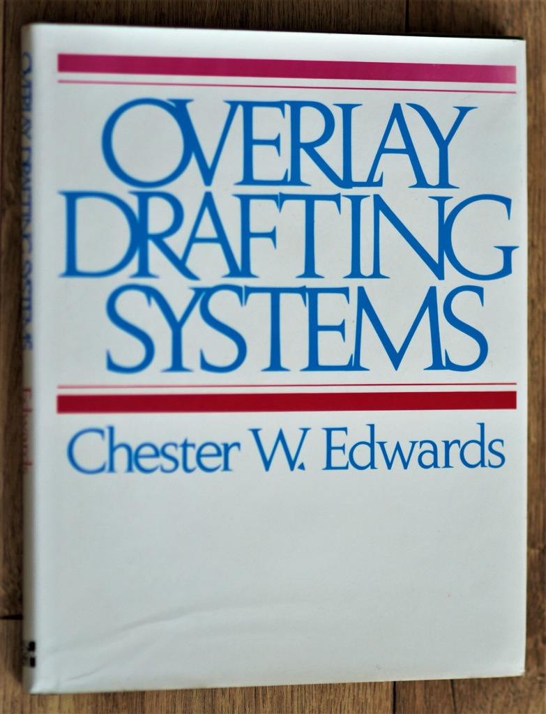 Overlay Drafting Systems - Edwards