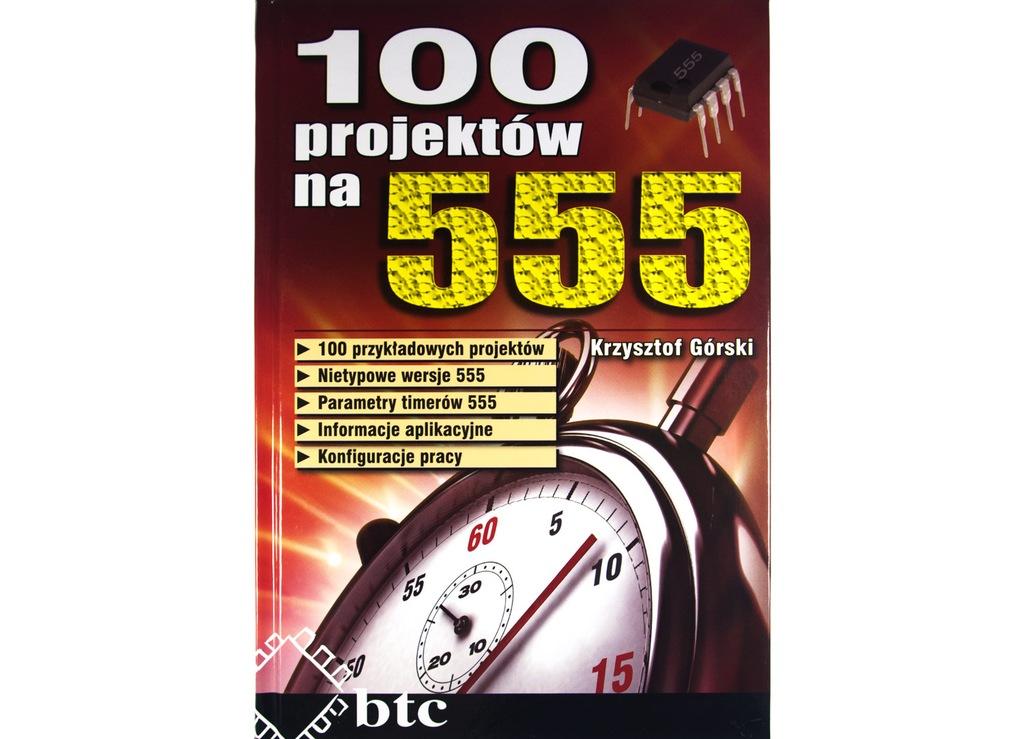 100 projektów na 555 - Krzysztof Górski
