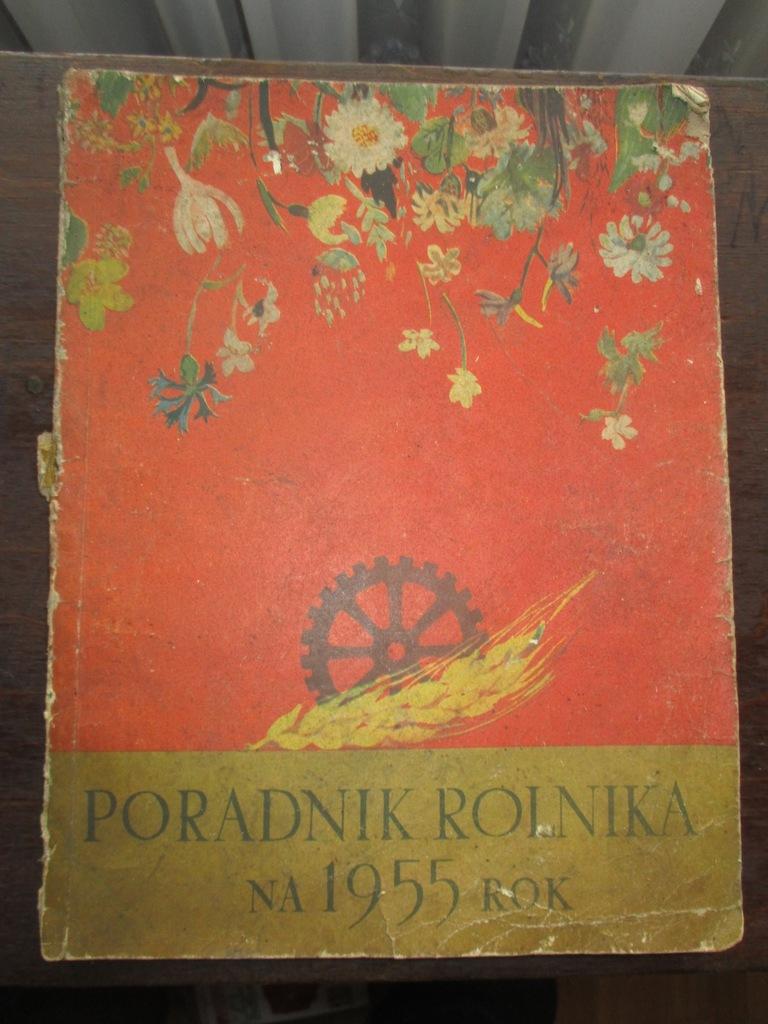 Duzy Ksiazkowy Poradnik I Kalendarz Rolnika 1955 R 7176724888 Oficjalne Archiwum Allegro