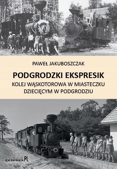 Podgrodzki Ekspresik, Paweł Jakuboszczak