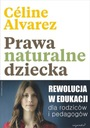 Prawa naturalne dziecka Céline Alvarez