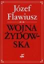 Wojna żydowska Józef Flawiusz Tytuł Wojna Żydowska