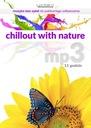 Chillout with nature. mp3 na CD 11 godz muzyki