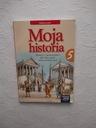 MOJA HISTORIA I SPOŁECZEŃSTWO KLASY 5 PODRĘCZNIK