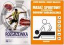 ROZGRZEWKA Podstawy fizjologiczne+Masaż sportowy