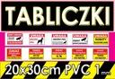 Tabliczka informacyjna 1mm PVC 100 wzorów POLECAM!