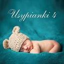 Szybko!!!  /CD/ USYPIANKI vol. 4 / Kołysanki