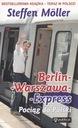 BERLIN-WARSZAWA-EXPRESS. Trainieren Sie, um die polnischen Steffen