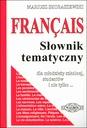 FRANCAIS. FRANCUSKI SŁOWNIK TEMATYCZNY(wer.podst.)
