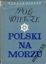 Półwiecze Polski na morzu Donald Steyer