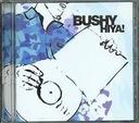 BUSHY hiya! feat Groove Armada _(CD)_