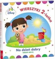 Disney Maluch Wierszyki dwulatka na dzień dobry Izabela Mikrut