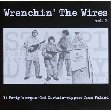 WRENCHIN' THE WIRES Polanie Dzikusy Kawalerowie LP