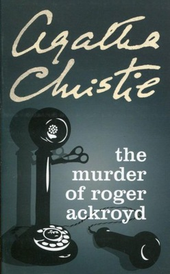 The Murder of Roger Ackroyd Christie Agatha