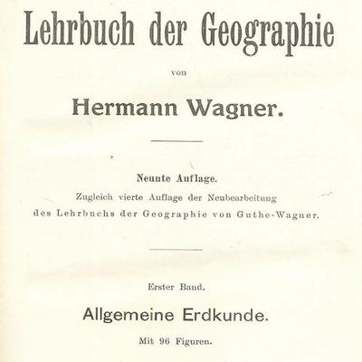 Lehrbuch der Geographie 1912 Hermann Wagner