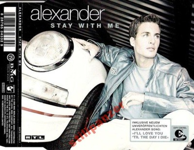 ALEXANDER - STAY WITH ME / MAXI CD 2003