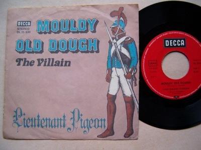 THE VILLAIN - MOULDY OLD DOUGH - LIEUTENANT PIGEON