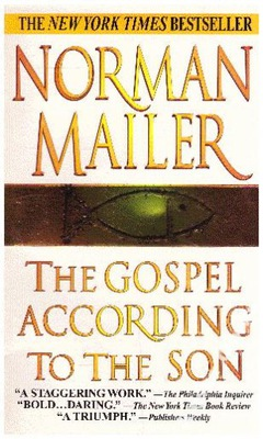 The Gospel According to the Son Norman Mailer NOWA