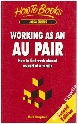 Working as an au pair Second Edition NOWA Hampshel